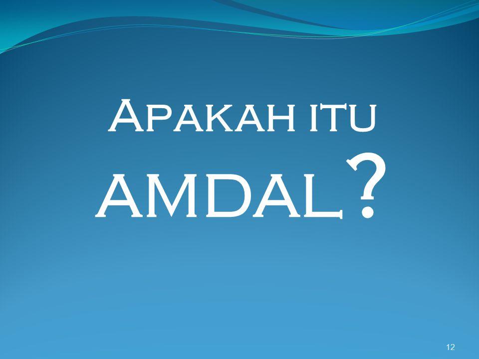 Apakah itu AMDAL