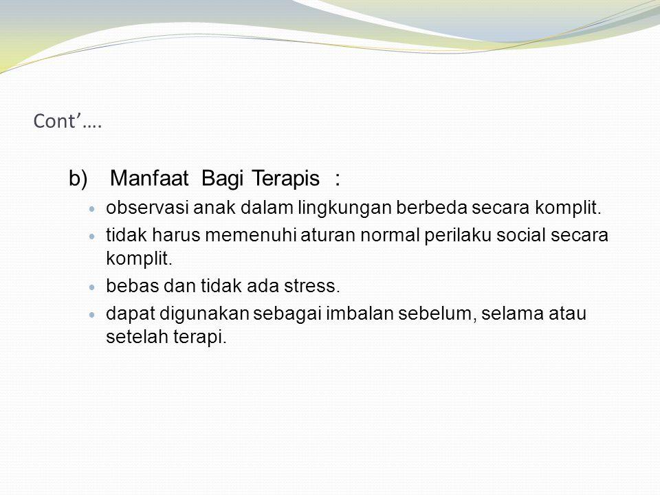 b) Manfaat Bagi Terapis :