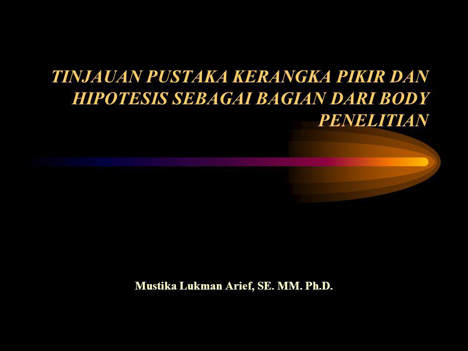Mustika Lukman Arief, SE. MM. Ph.D.