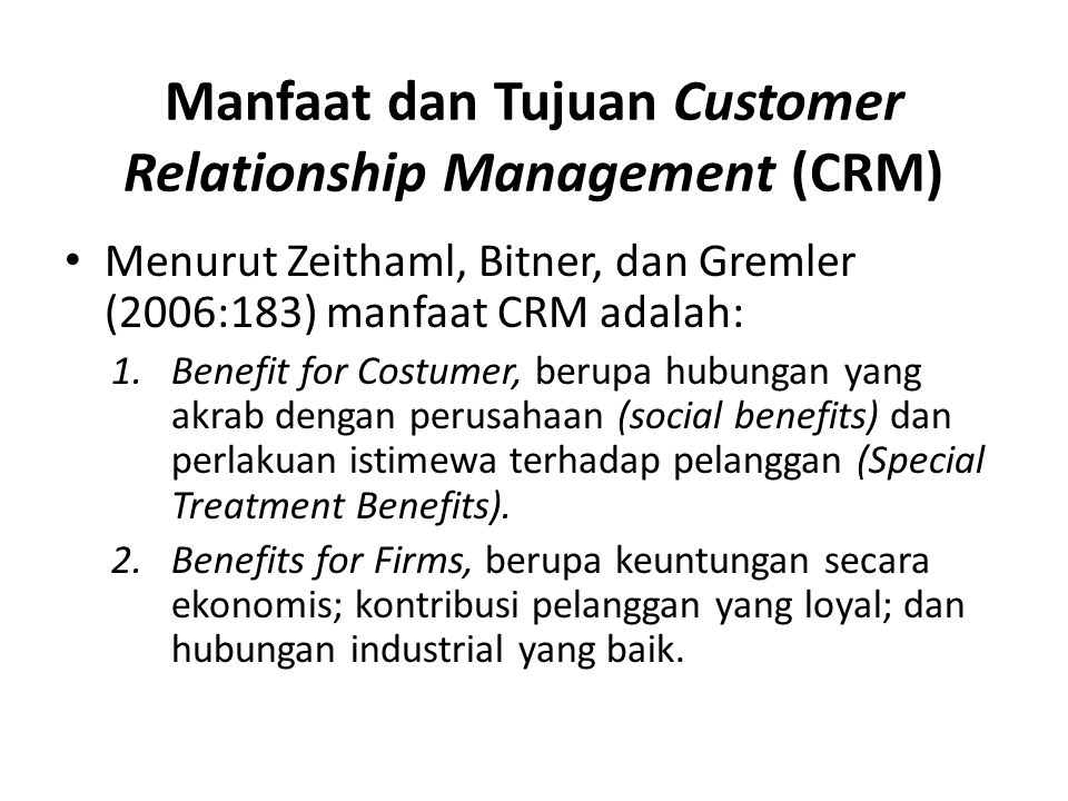 Manfaat dan Tujuan Customer Relationship Management (CRM)