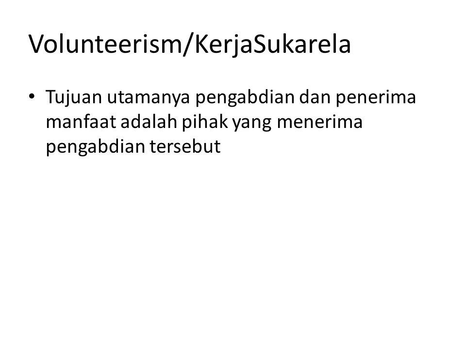 Volunteerism/KerjaSukarela