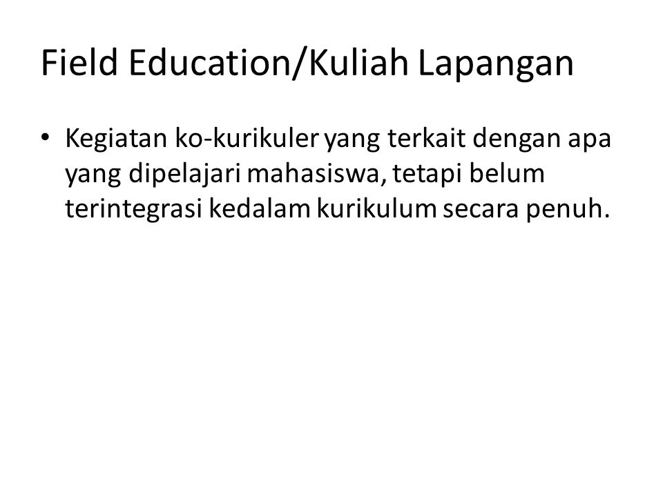 Field Education/Kuliah Lapangan