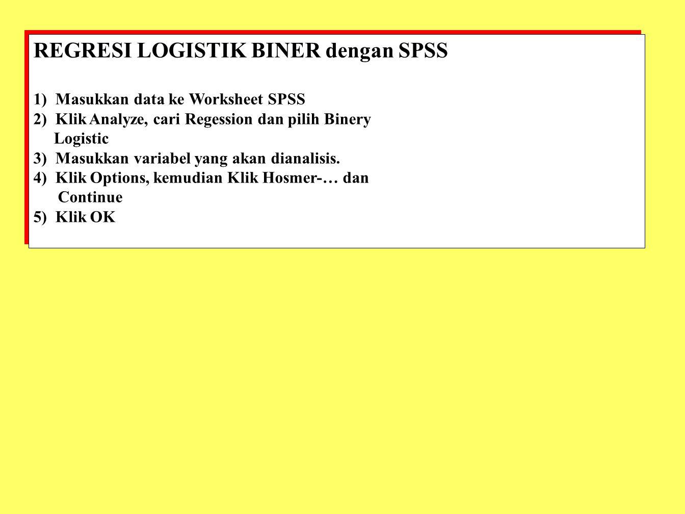 REGRESI LOGISTIK BINER dengan SPSS