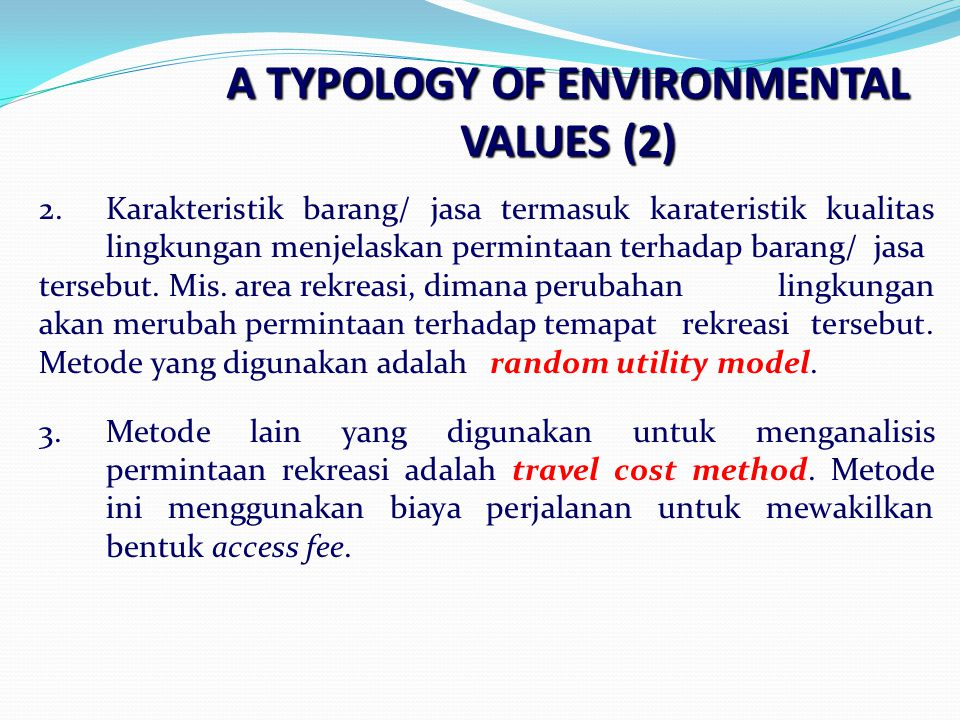 A TYPOLOGY OF ENVIRONMENTAL VALUES (2)