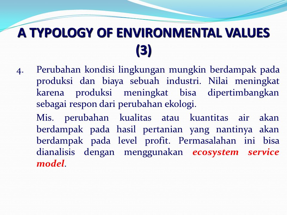 A TYPOLOGY OF ENVIRONMENTAL VALUES (3)