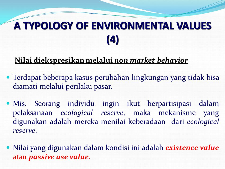 A TYPOLOGY OF ENVIRONMENTAL VALUES (4)