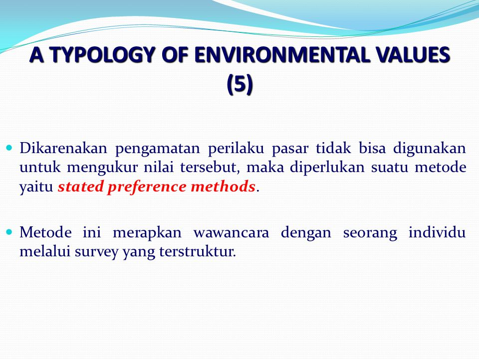 A TYPOLOGY OF ENVIRONMENTAL VALUES (5)