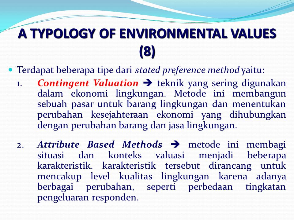 A TYPOLOGY OF ENVIRONMENTAL VALUES (8)
