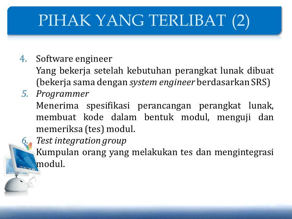 PIHAK YANG TERLIBAT (2) Software engineer