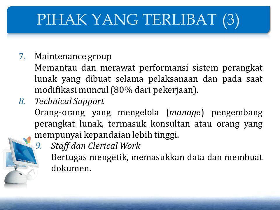 PIHAK YANG TERLIBAT (3) Maintenance group