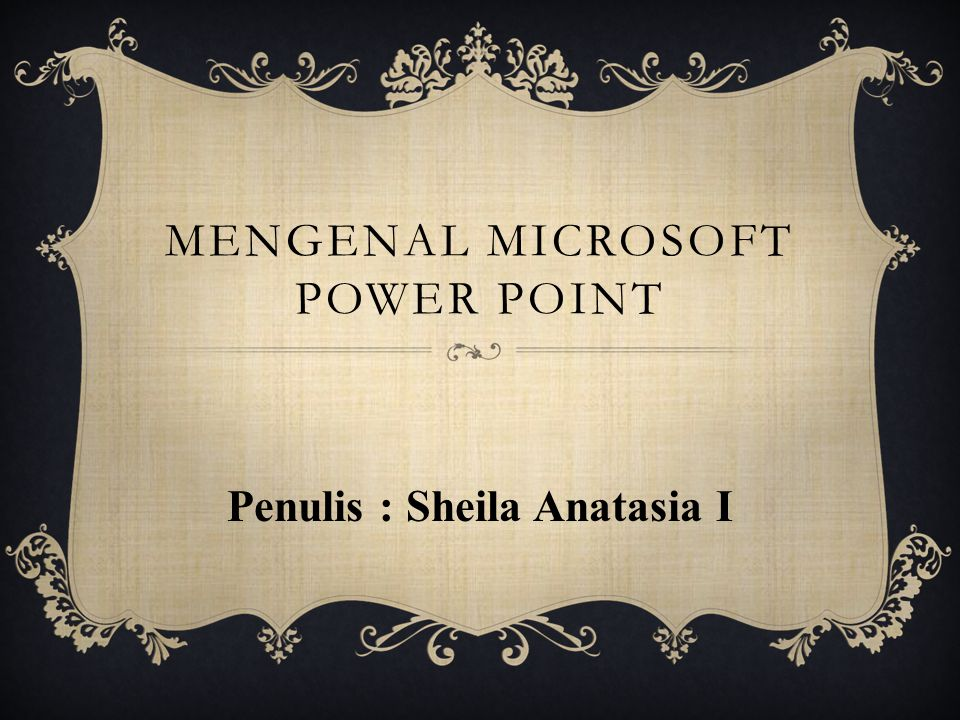Mengenal Microsoft Power Point