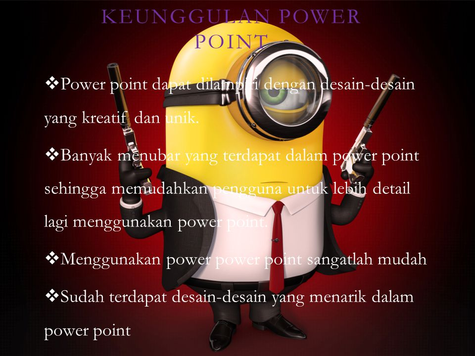 Keunggulan Power Point
