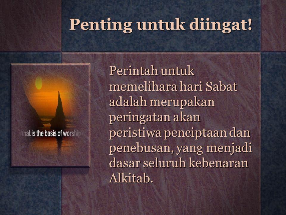 Penting untuk diingat!