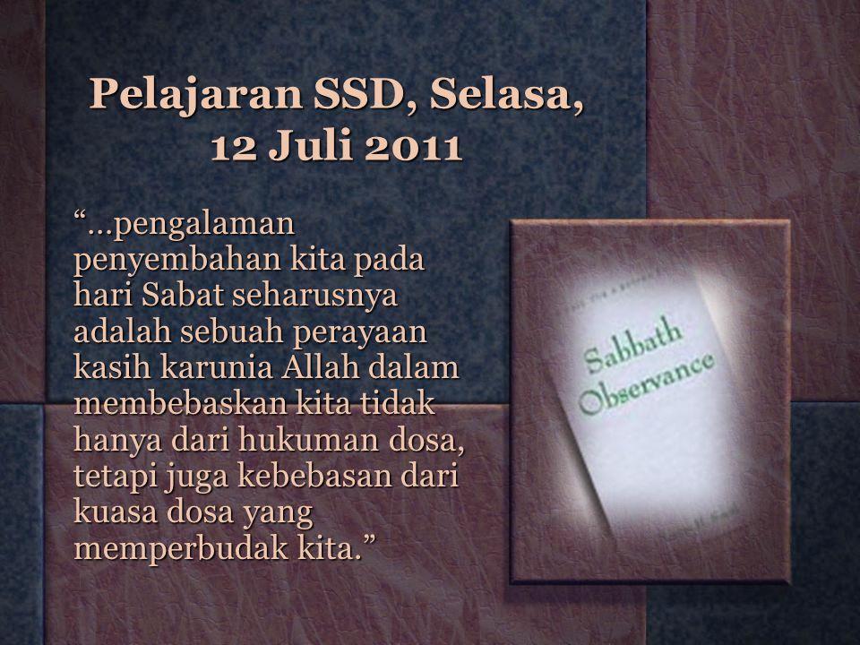 Pelajaran SSD, Selasa, 12 Juli 2011