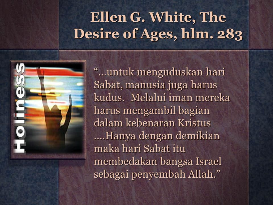Ellen G. White, The Desire of Ages, hlm. 283