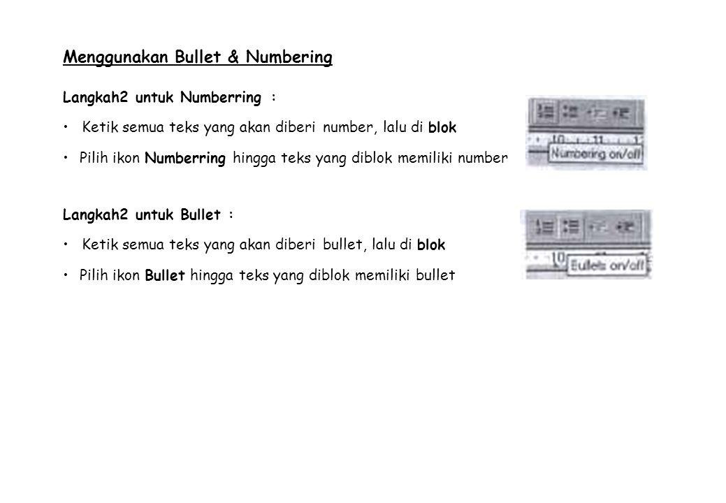 Menggunakan Bullet & Numbering