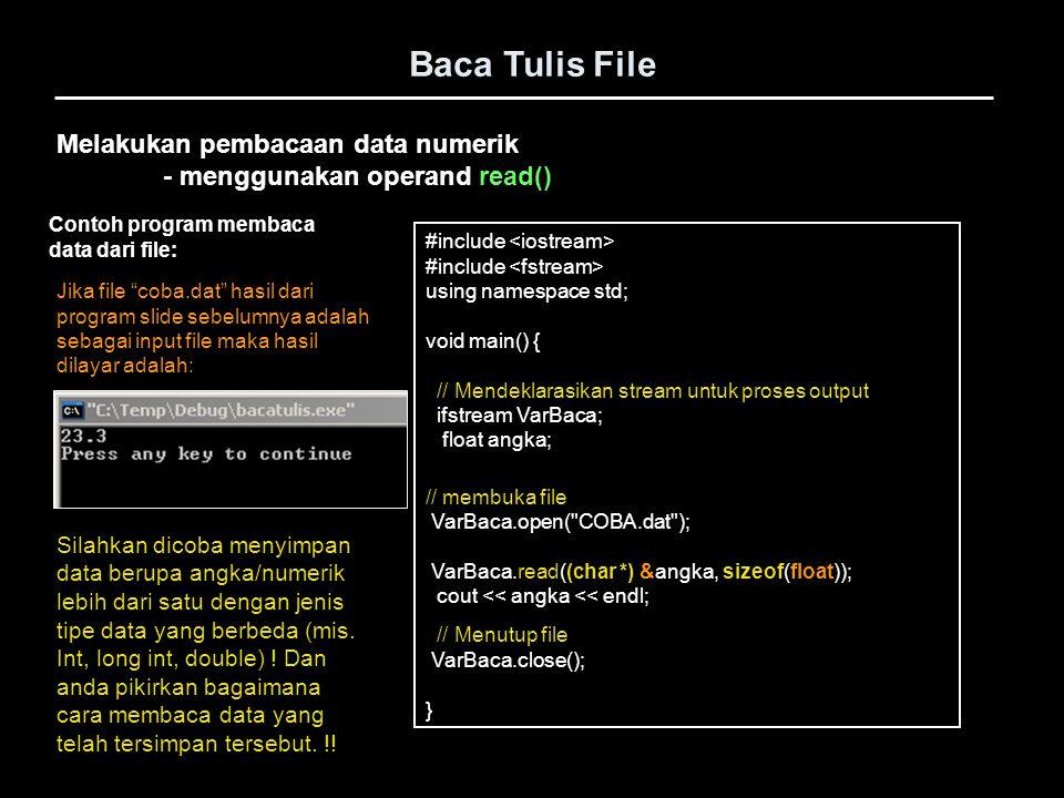 Baca Tulis File Melakukan pembacaan data numerik