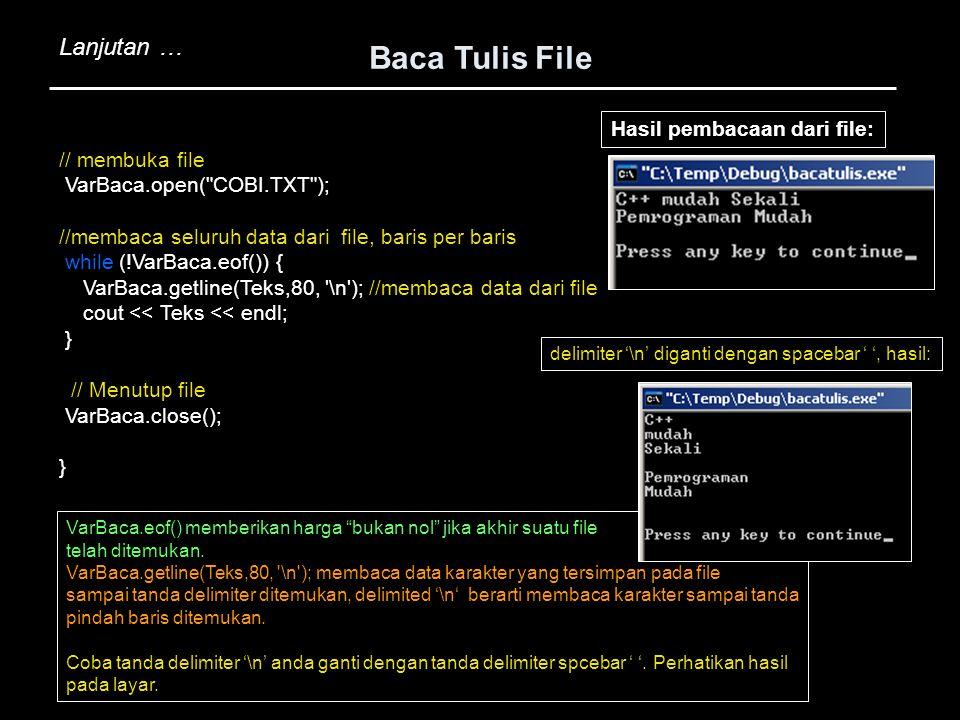 Baca Tulis File Lanjutan … Hasil pembacaan dari file: // membuka file