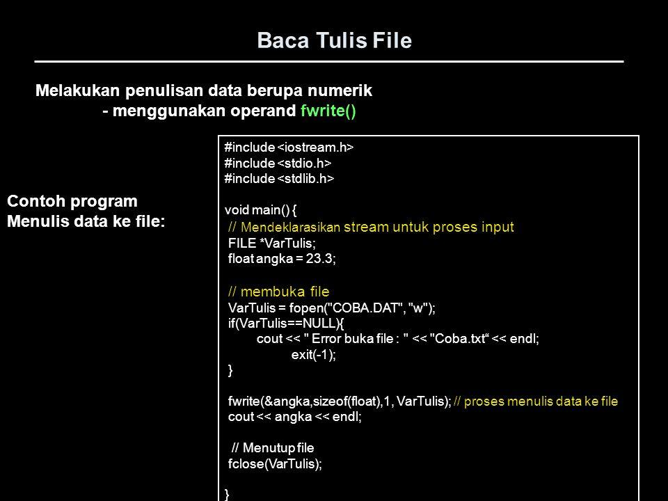 Baca Tulis File Melakukan penulisan data berupa numerik
