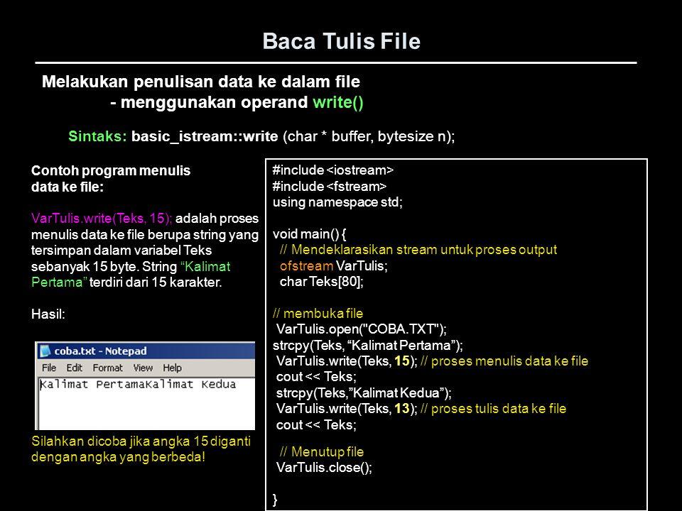 Baca Tulis File Melakukan penulisan data ke dalam file