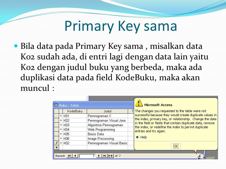 Primary Key sama