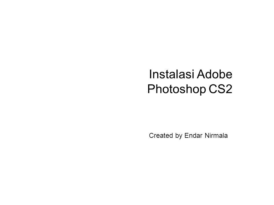 Instalasi Adobe Photoshop CS2