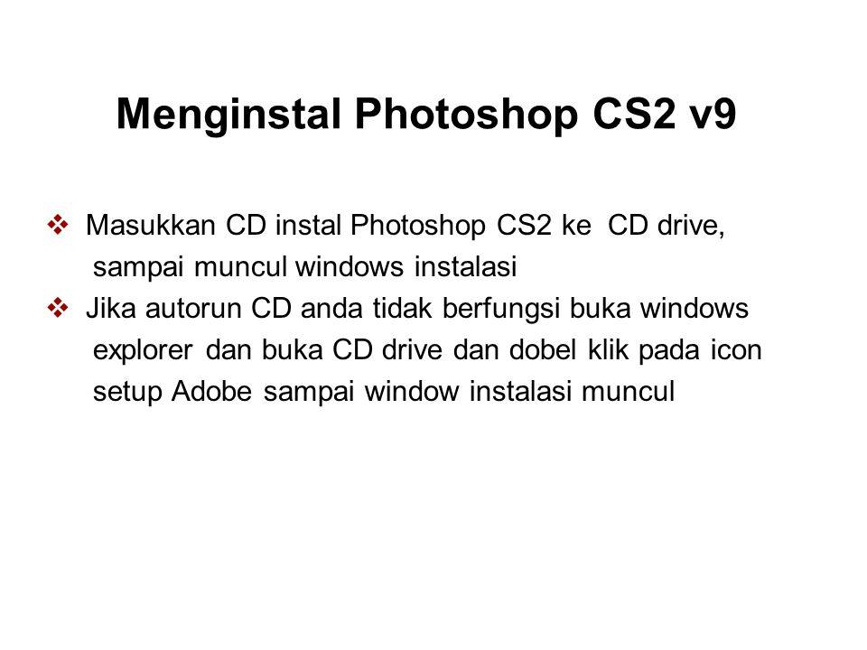 Menginstal Photoshop CS2 v9
