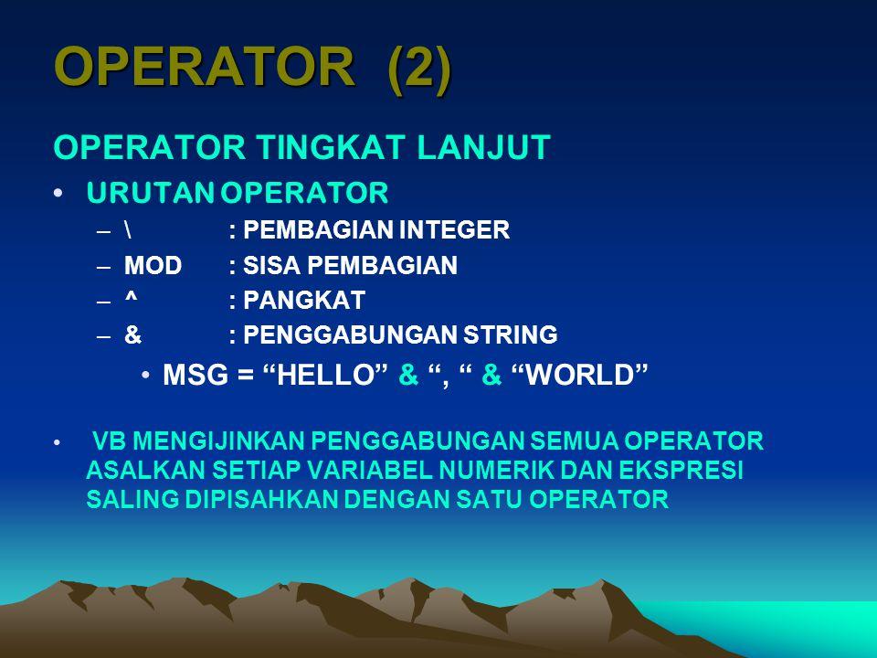 OPERATOR (2) OPERATOR TINGKAT LANJUT URUTAN OPERATOR