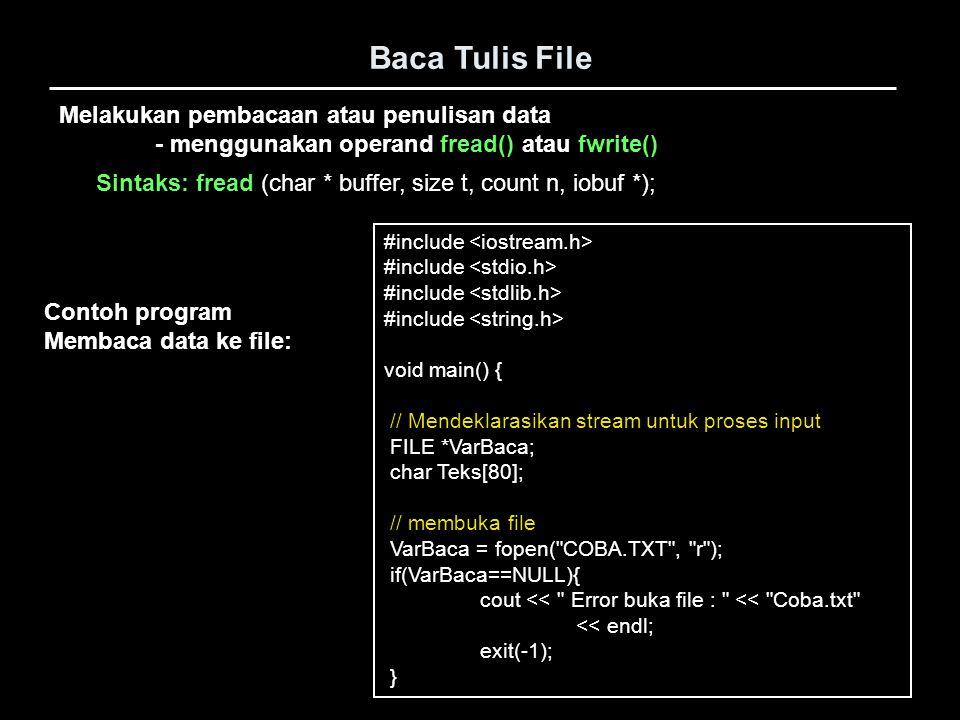 Baca Tulis File Melakukan pembacaan atau penulisan data