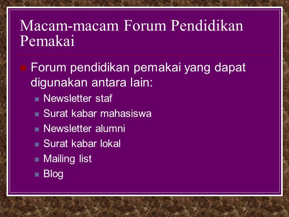 Macam-macam Forum Pendidikan Pemakai