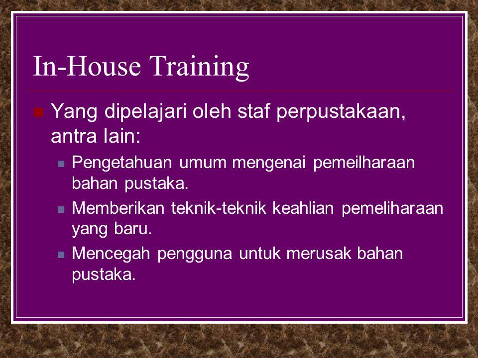 In-House Training Yang dipelajari oleh staf perpustakaan, antra lain: