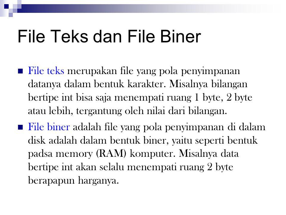File Teks dan File Biner