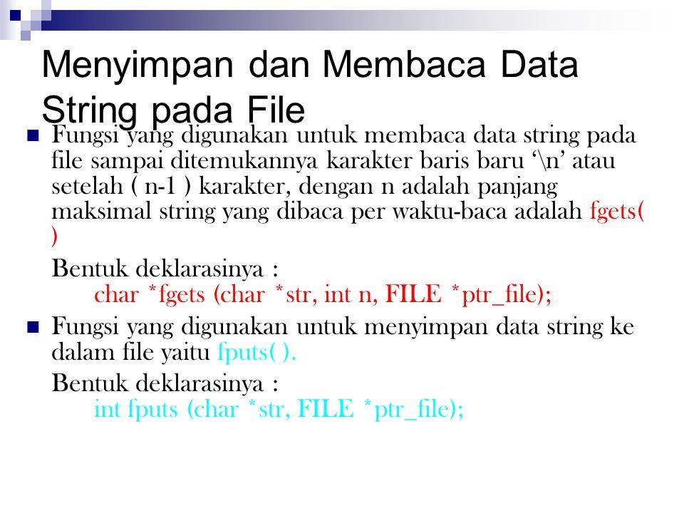 Menyimpan dan Membaca Data String pada File