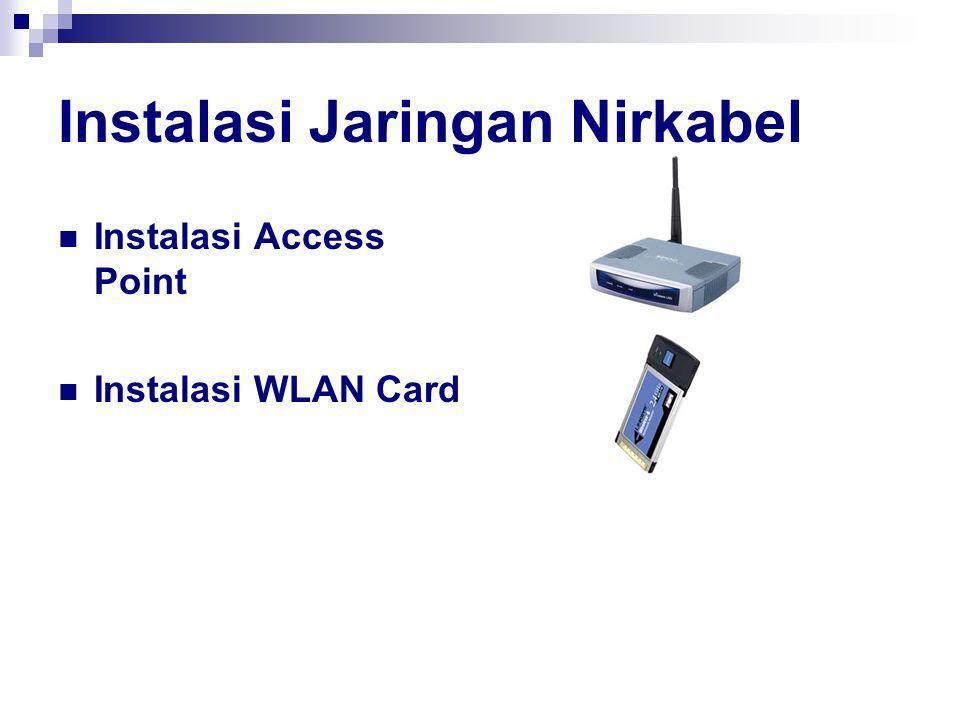 Instalasi Jaringan Nirkabel