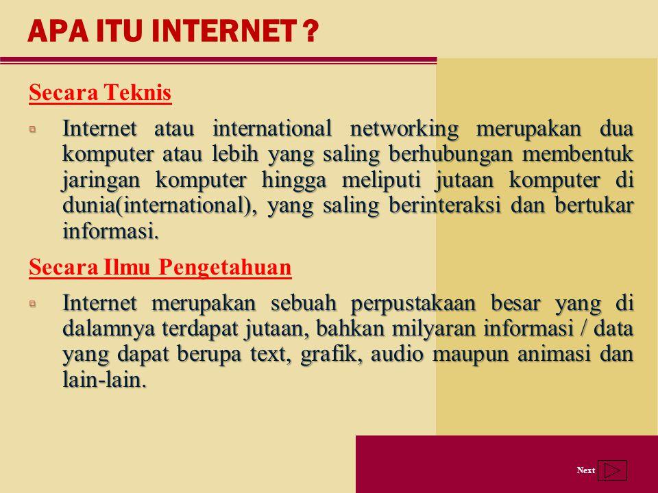 APA ITU INTERNET Secara Teknis