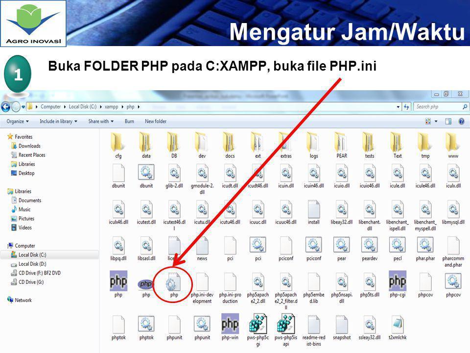 Mengatur Jam/Waktu Buka FOLDER PHP pada C:XAMPP, buka file PHP.ini 1