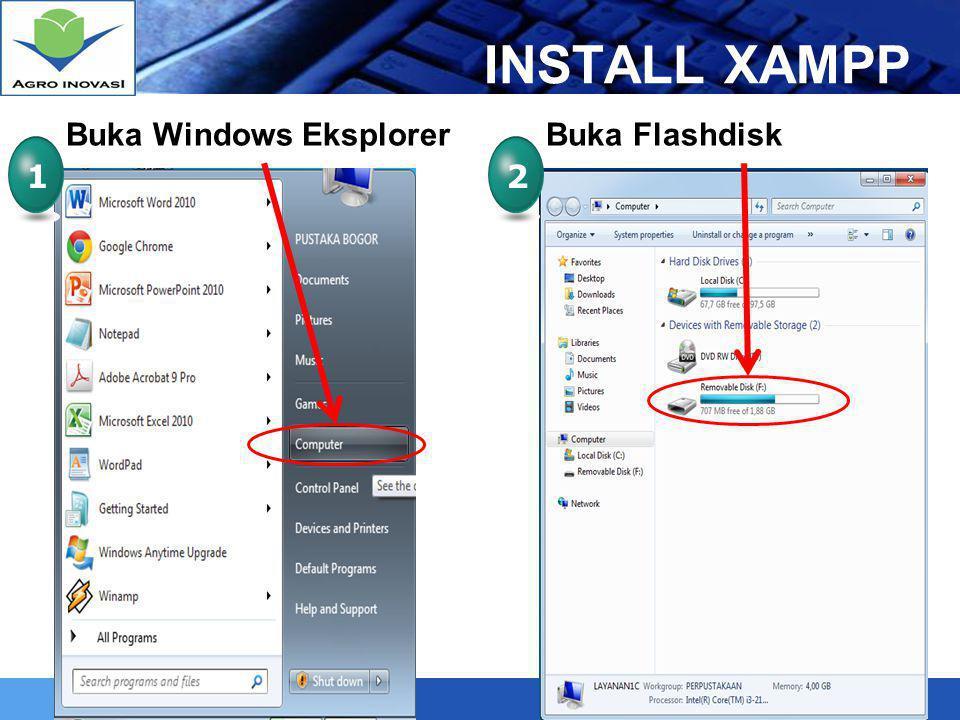 INSTALL XAMPP Buka Windows Eksplorer Buka Flashdisk 1 2