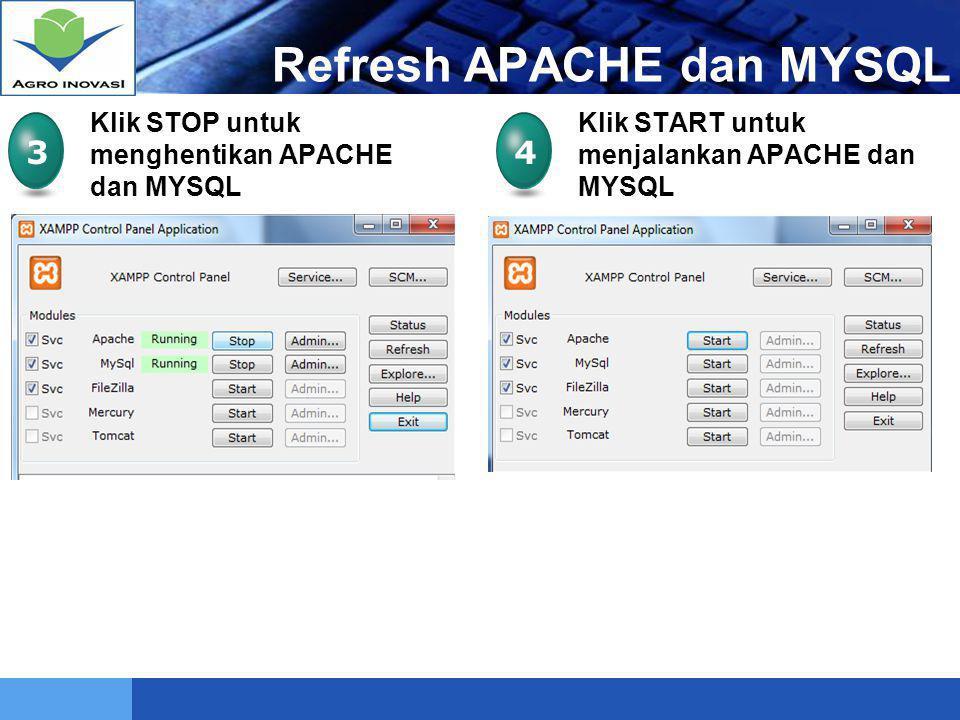 Refresh APACHE dan MYSQL
