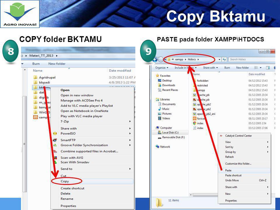 Copy Bktamu COPY folder BKTAMU PASTE pada folder XAMPP\HTDOCS 8 9