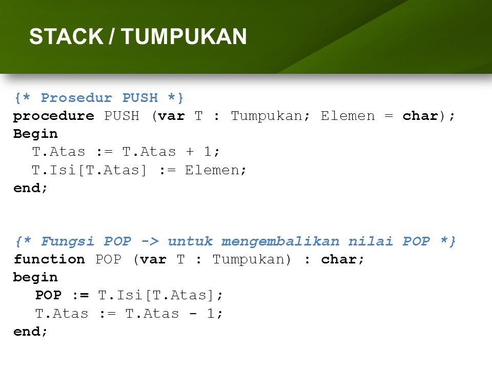 ARRAY (LARIK) STACK / TUMPUKAN {* Prosedur PUSH *}