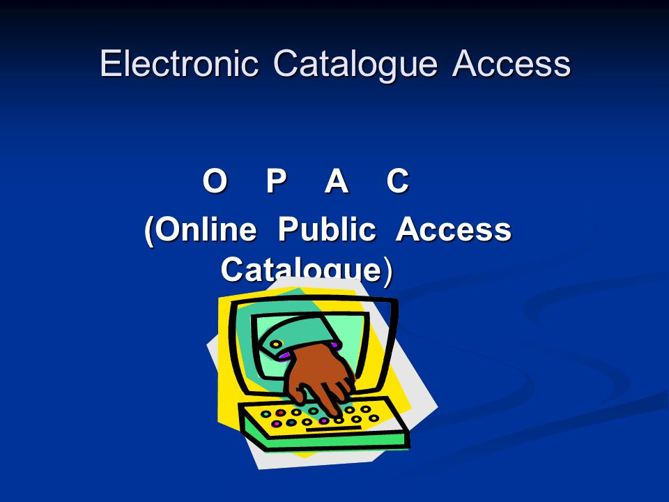Electronic Catalogue Access