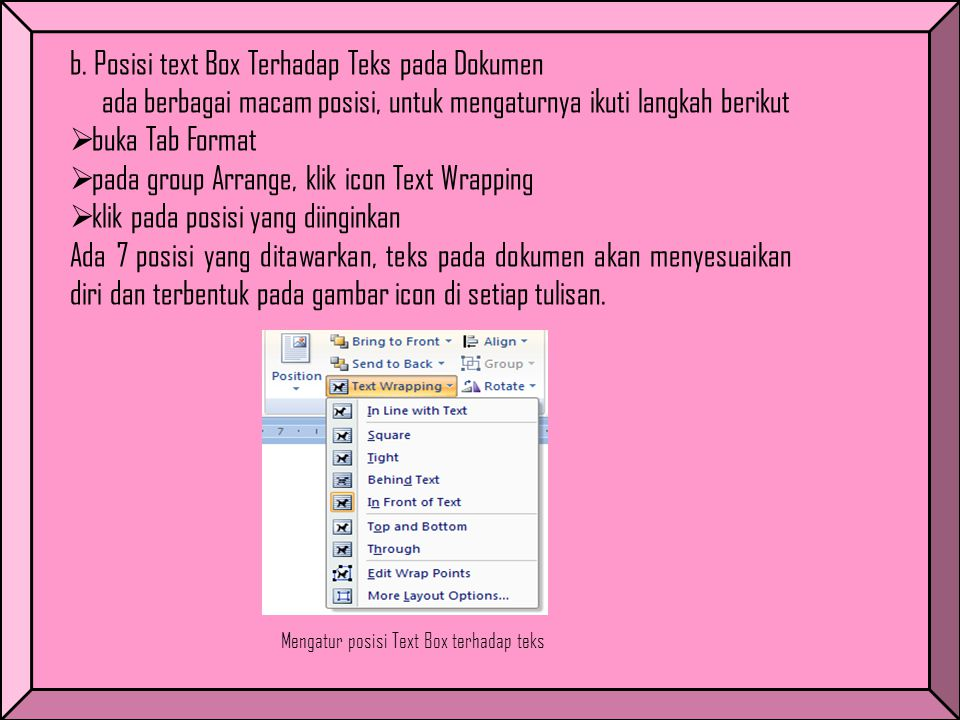 Mengatur posisi Text Box terhadap teks