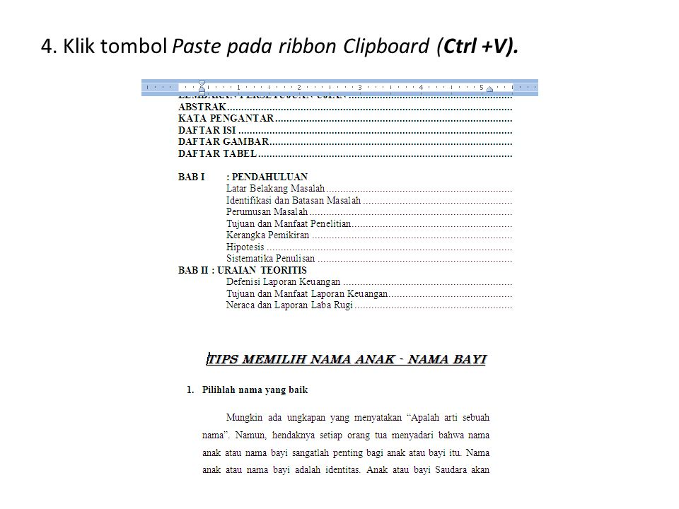 4. Klik tombol Paste pada ribbon Clipboard (Ctrl +V).
