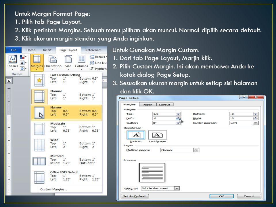 Untuk Margin Format Page: 1. Pilih tab Page Layout. 2