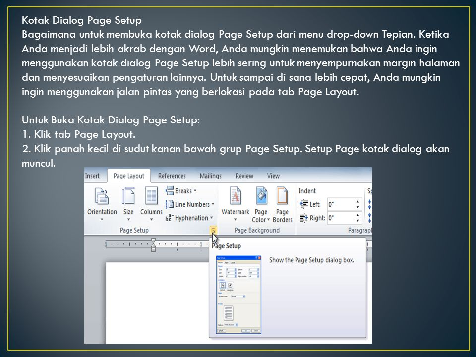 Kotak Dialog Page Setup Bagaimana untuk membuka kotak dialog Page Setup dari menu drop-down Tepian.