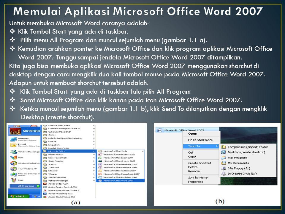 Memulai Aplikasi Microsoft Office Word 2007