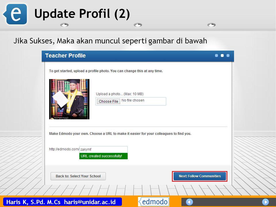 Update Profil (2) Jika Sukses, Maka akan muncul seperti gambar di bawah