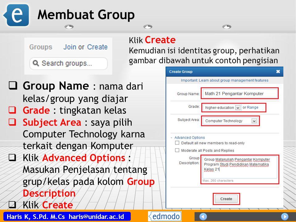 Membuat Group Group Name : nama dari kelas/group yang diajar