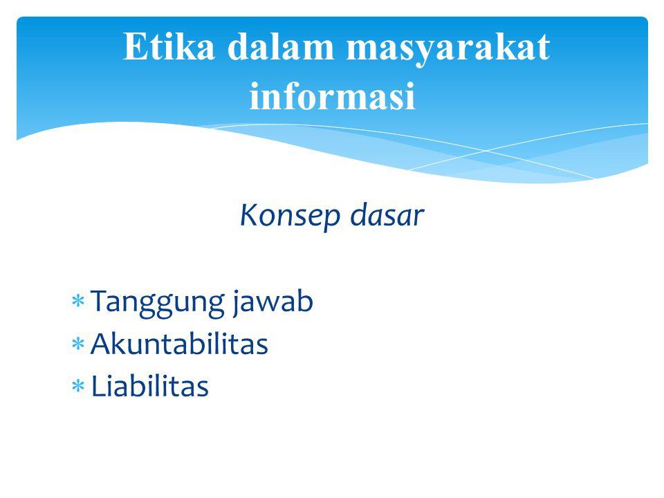Etika dalam masyarakat informasi