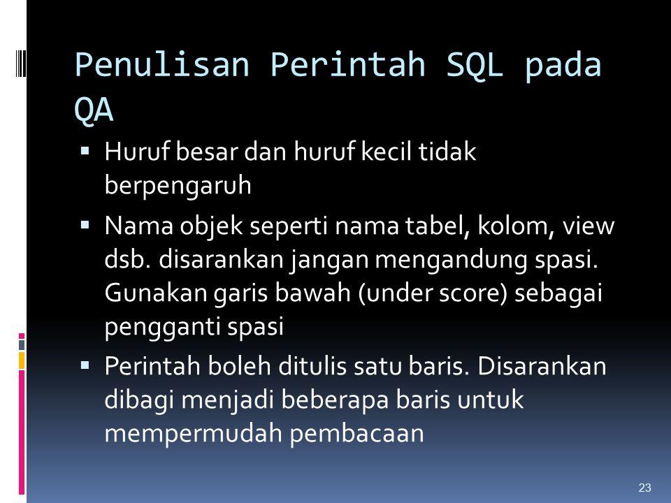Penulisan Perintah SQL pada QA